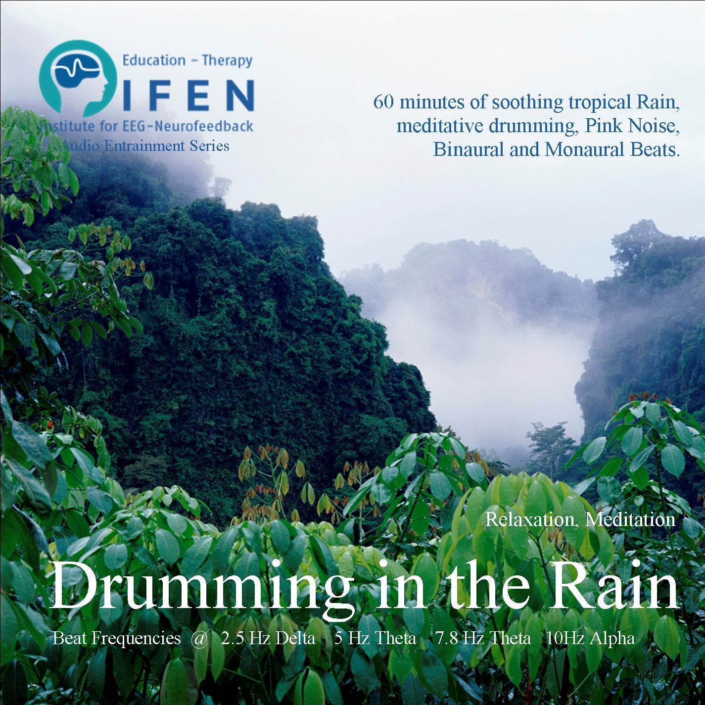 Drumming in the Rain - Binaural Beat MP3 - Relaxation, Meditaition